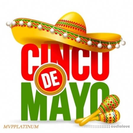 MVPPlatinum Cinco De Mayo Parts 1 and 2 WAV