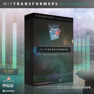 Futurephonic MixTransformers Mixing Masterclass