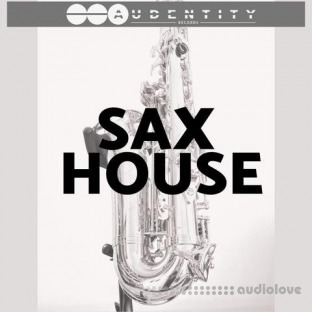 Audentity Records Sax House