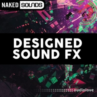 Naked Sounds Designed Sound FX