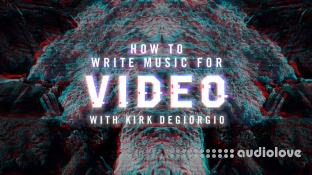 Sonic Academy Writing Music For Video with Kirk Degiorgio