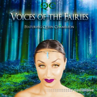 Queen Chameleon Voices Of The Fairies