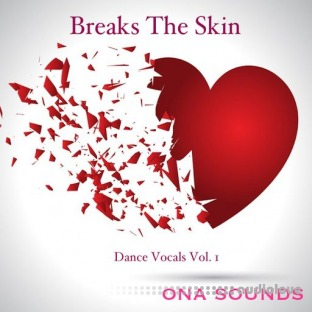 ONA Sounds Dance Lead Vocals Vol.1 Breaks The Skin