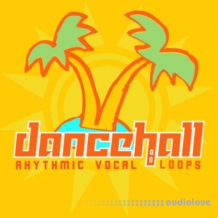 HQO Dancehall Rhythmic Vocal Loops