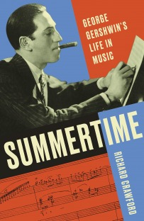 Summertime George Gershwin's Life in Music
