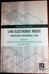 Live Electronic Music Composition, Performance, Study