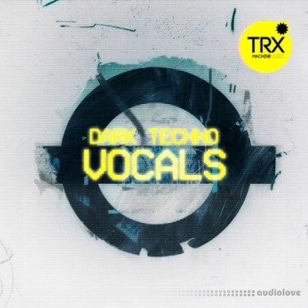 TRX Machinemusic Dark Techno Vocals WAV