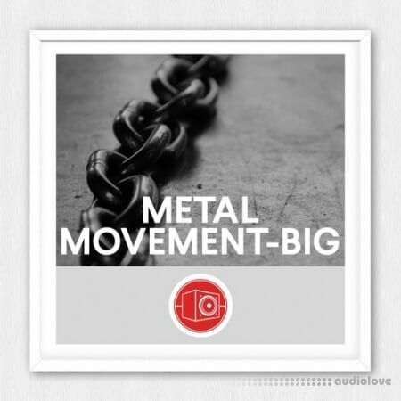 Big Room Sound Metal Movement - Big WAV