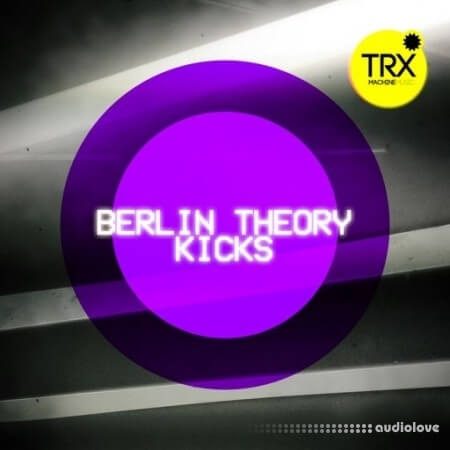 TRX Machinemusic Berlin Theory Kicks WAV