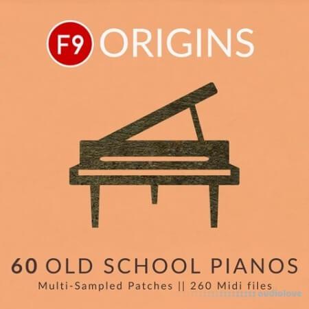 F9 Audio F9 Origins 60 Old School Pianos MULTiFORMAT