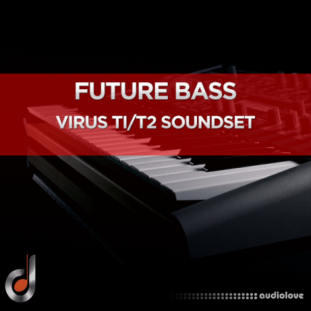 DUSTONS Future Bass Virus Ti2 Ti SoundSet Synth Presets