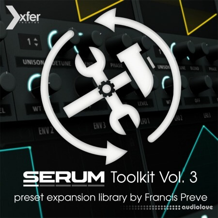 Xfer Records Serum Toolkit 3 Synth Presets