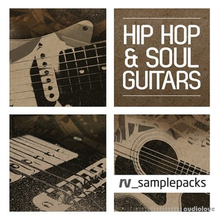 RV Sample Packs Hip Hop and Soul Guitars WAV REX