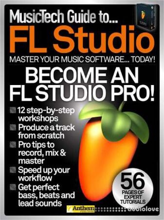 Music Tech Guide to…FL Studio Magazine