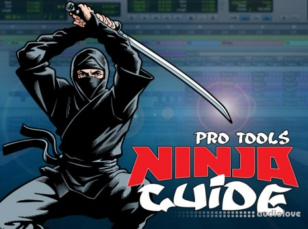 Groove3 Pro Tools Ninja Guide TUTORiAL