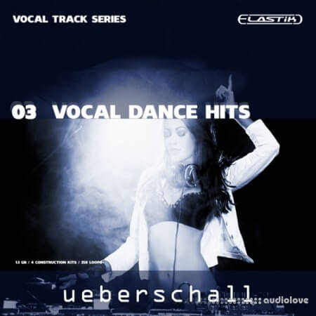 Ueberschall Vocal Dance Hits Elastik