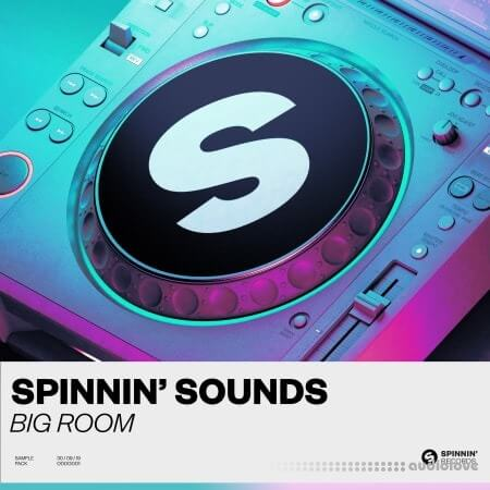 Spinnin' Sounds Big Room Sample Pack WAV