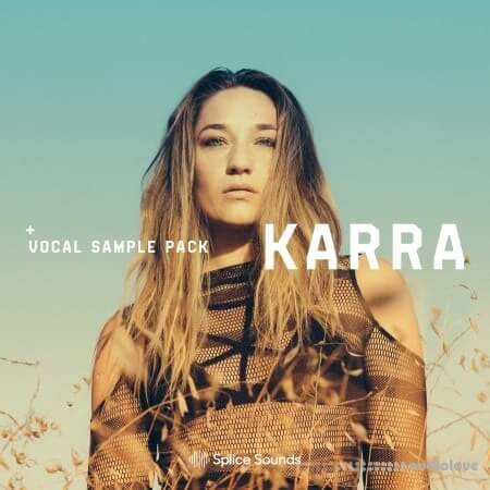 Splice Sounds KARRA Vocal Sample Pack WAV