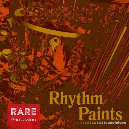 RARE Percussion Rhythm Paints