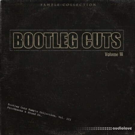 PatchBanks Bootleg Cutz 3 WAV