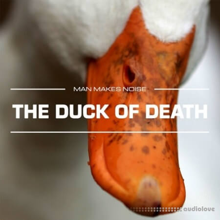 Man Makes Noise The Duck Of Death Synth Presets