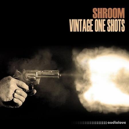 Shroom Vintage One Shots WAV