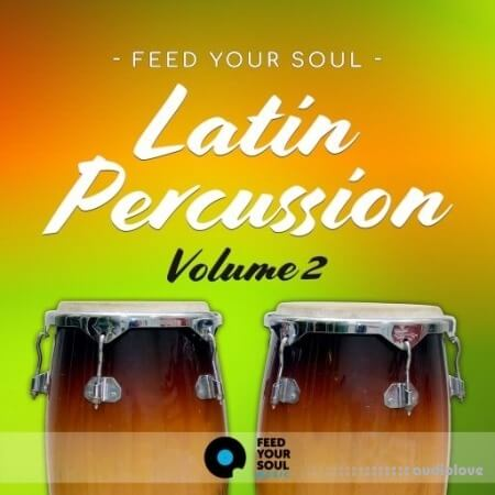 Feed Your Soul Music Feed Your Soul Latin Percussion Volume 2 WAV