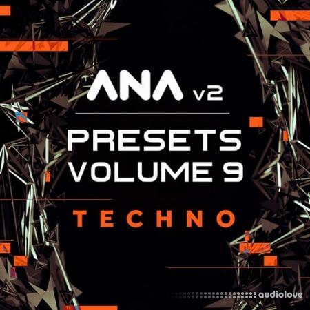 Sonic Academy ANA 2 Presets Vol.9 Techno Synth Presets