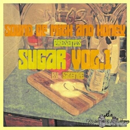 Sound of Milk and Honey Sugar Vol.1 WAV