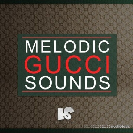 HOOKSHOW Melodic Gucci Samples