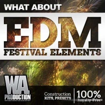 WA Production What About EDM Festival Elements