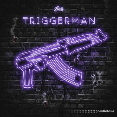 2DEEP Triggerman WAV MiDi