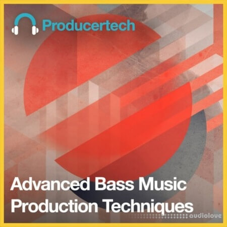 Producertech Advanced Bass Music Production Techniques TUTORiAL