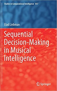 Sequential Decision-Making in Musical Intelligence