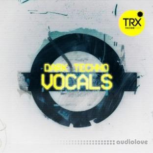 TRX Machinemusic Dark Techno Vocals