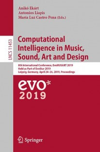 Computational Intelligence in Music, Sound, Art and Design: 8th International Conference