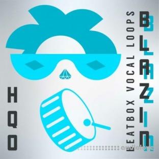 HQO BLAZIN BEATBOX VOCAL LOOPS