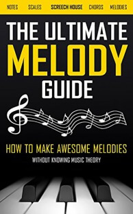 The Ultimate Melody Guide