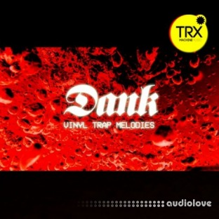 TRX Machinemusic Dank - Trap Vinyl Melodies