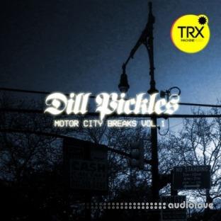 TRX Machinemusic Dill Pickles - Motor City Breaks Vol.1