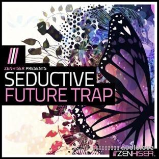 Zenhiser Seductive Future Trap