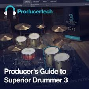 Producertech Producers Guide to Superior Drummer 3