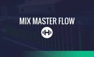 Hyperbits Mix Master Flow