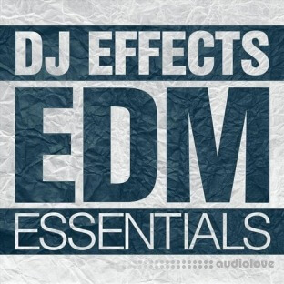 DJ Effects EDM Essentials