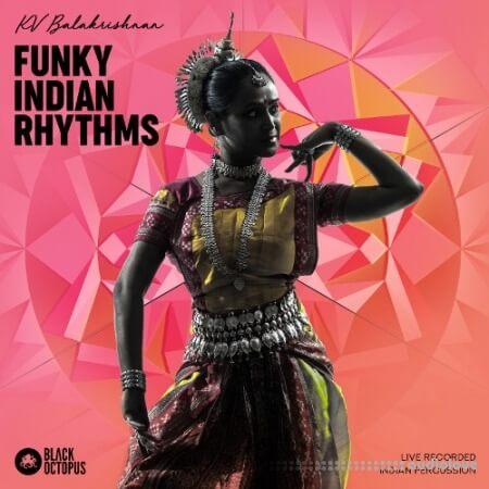 Black Octopus Sound Funky Indian Rhythms by Pandit K.V. Balakrishnan