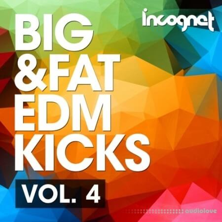 Incognet Big and Fat EDM Kicks Vol.4 WAV MiDi Synth Presets