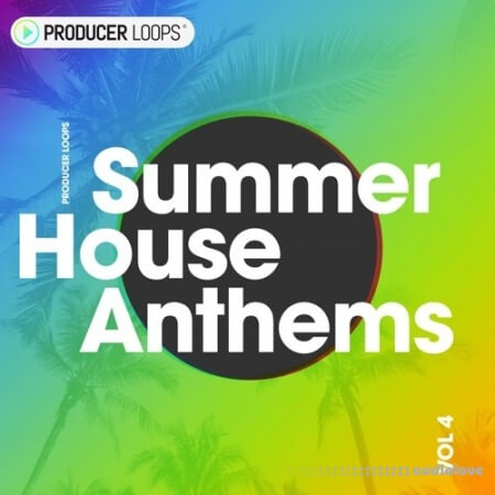 Producer Loops Summer House Anthems Vol.4