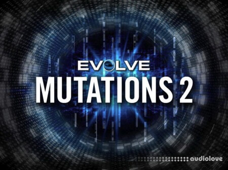 Heavyocity Evolve Mutations 2 v1.2.0 KONTAKT