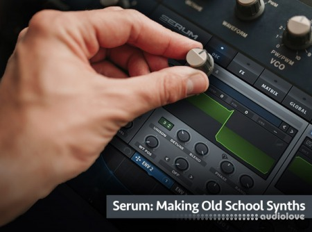 Groove3 Serum Making Old School Synths