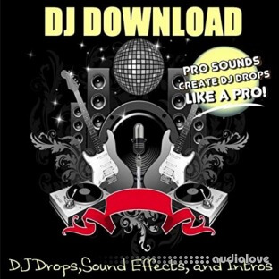 DJ Download DJ Drops,Sound Effects, and Intros